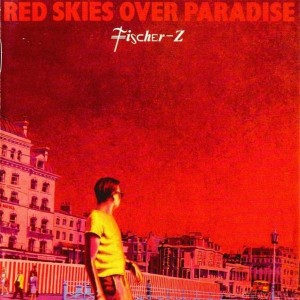 """Fischer-Z: """"Red Skies Over Paradise"""" (Quelle: Parlophone)"""