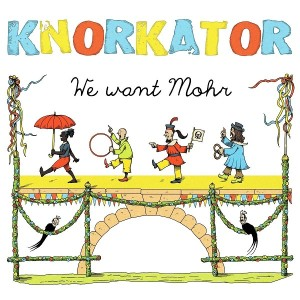 """Knorkator """"We want Mohr"""" Cover Artwork"""