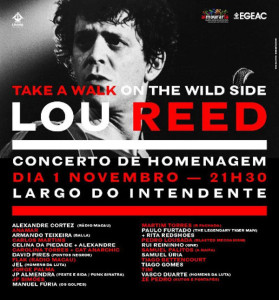 Lou Reed Tribut in Lissabon (Palco Principal)