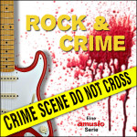 Rock & Crime Amusio-Serie
