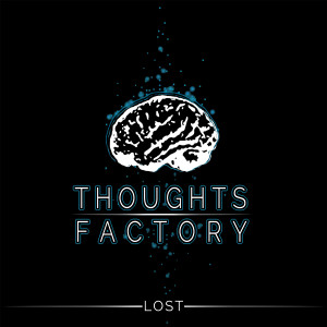 Thoughts Factory - Lost (New Music Distribution)