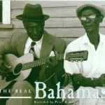 Eine Anthologie des bahamianischen Riddim' and Rhyme: The Real Bahamas Vol I, II (Nonesuch Records 1998, B000005J1R)