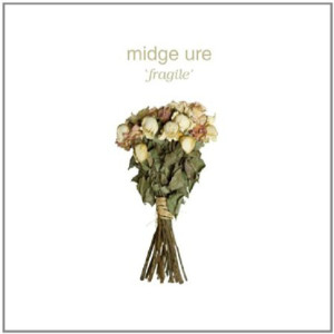 "Midge Ure mit ""Fragile"", am 26.7. in Köln (Hypertension/Soulfood)"