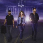 Im September 2014 in der US-Originaledition erschienen: die aktuelle CD 747 von Lady Antebellum (Capitol Records Nashville, ASIN: B00MQVWU6I )