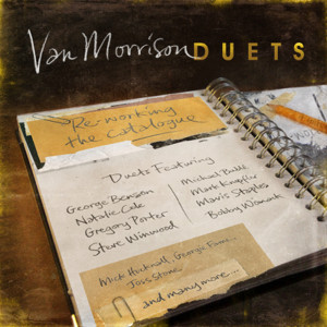 """Van Morrison: """"Duets: Re-Working The Catalogue"""" (RCA Records/Sony Music)"""