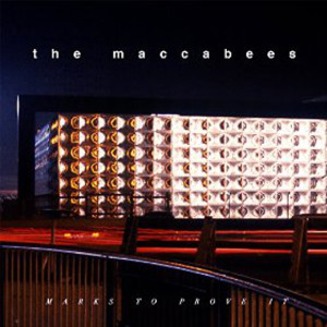 "The Maccabees: ""Marks To Prove It"" (Fiction/Caroline/Universal)"