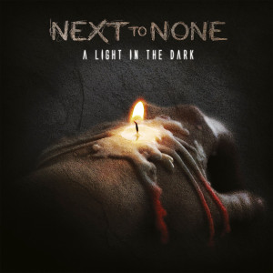 """Next To None: """"A Light In The Dark"""" (InsideOut Music/Universal)"""