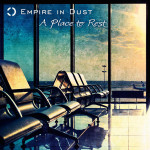 """Empire In Dust: """"A Place To Rest"""" (Phonector)"""