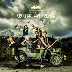 "The Gloria Story: ""Greetings From The Electric Wasteland "" (Wild Kingdom Records/Rough Trade)"