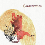 "Consecration: "" Grob"" (Geenger Records)"
