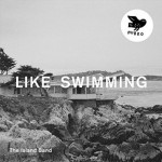 "The Island Band: ""Like Swimming"" (Hubro)"