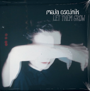 "Maja Osojnik: ""Let Them Grow"" (Unrecords/Rock Is Hell)"