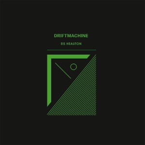 "Driftmachine: ""Eis Heauton"" (Hallow Ground/A-Music/Cargo)"