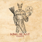 "Oaken: ""King Beast"" (Alerta Antifascista Records)"