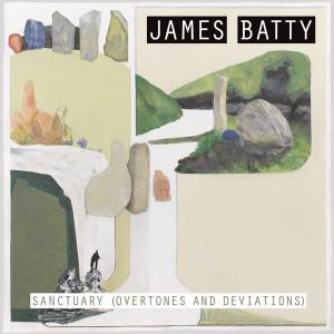 "James Batty: ""Sanctuary (Overtones and Deviations)"" (CD - lim. 200: Frozen Lights;  DL: Zero Moon)"