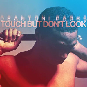 "Deantoni Parks: ""Touch But Don't Look"" (eliterecords/Broken Silence)"