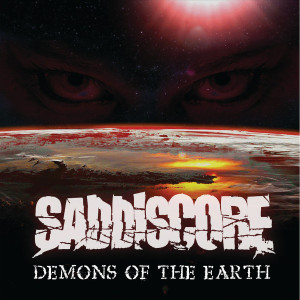 "Saddiscore: ""Demons Of The Earth"" (Boersma Records/Soulfood)"