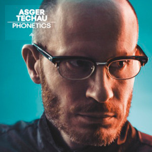 "Asger Techau: ""Phonetics"" (ArtPeople)"