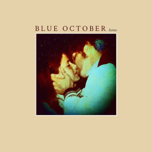 """Blue October: """"Home"""" (Up Down Records/Membran)"""