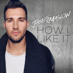 """James Maslow: """"How I Like It"""" (Membran/Sony Music)"""