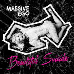 "Massive Ego: ""Beautiful Suicide"" (Out Of Line/Rough Trade)"