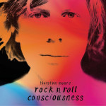 "Thurston Moore: ""Rock N Roll Consciousness"" (Caroline International/Sony Music)"