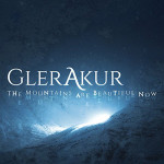 "GlerAkur: ""The Mountains Are Beautiful Now"" (Prophecy Productions/Soulfood)"