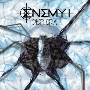 "Enemy I: ""Dysphoria"" (Recordjet/Soulfood)"