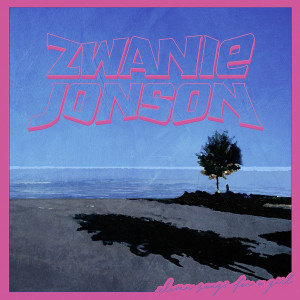 "Zwanie Jonson: ""11 Songs For A Girl"" (Staatsakt/Caroline/Universal)"