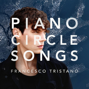 "Francesco Tristano: ""Piano Circle Songs"" (Sony Classics)"
