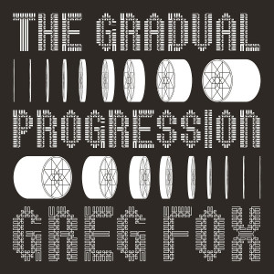 "Greg Fox: ""The Gradual Procession"" (RVNGNL)"