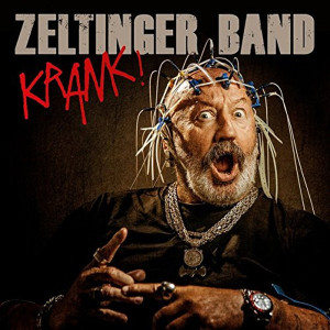 "Zeltinger Band: ""Krank!"" (Dabbelju Music)"