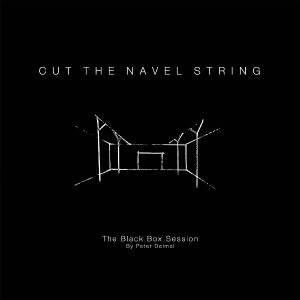 "Cut The Navel String: "" The Black Box Session"" (Atypeek)"