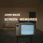 "John Maus: ""Screen Memories"" (Domino/GoodToGo)"