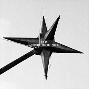 """R.E.M.: """"Automatic For The People (25th Anniversary Edition)"""" (Craft Recordings/Universal Music)"""