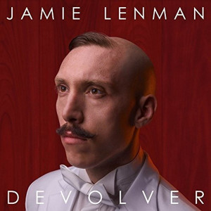 "Jamie Lenman: ""Devolver"" (Big Scary Monsters/Alive)"