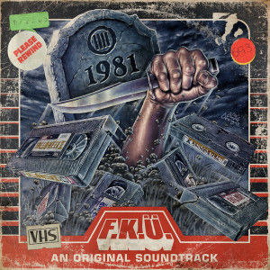 "F.K.Ü.: ""1981"" (Despotz Records/Cargo)"
