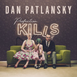 "Dan Patlansky: ""Perfection Kills"" (Caroline International/Universal)"