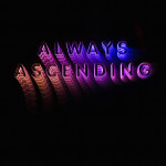 "Franz Ferdinand: ""Always Ascending"" (Domino Records/GoodToGo)"