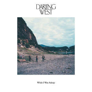 """Darling West: """"While I Was Asleep"""" (Jansen Records/Membran)"""