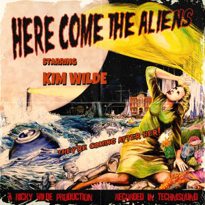 "Kim Wilde: ""Here Come The Aliens"" (Earmusic/Edel)"