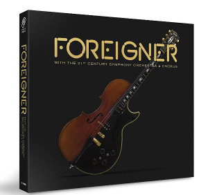 "Foreigner: ""With The 21 Centiry Symphony Orchestra & Chorus"" (earMUSIC/Edel Germany)"